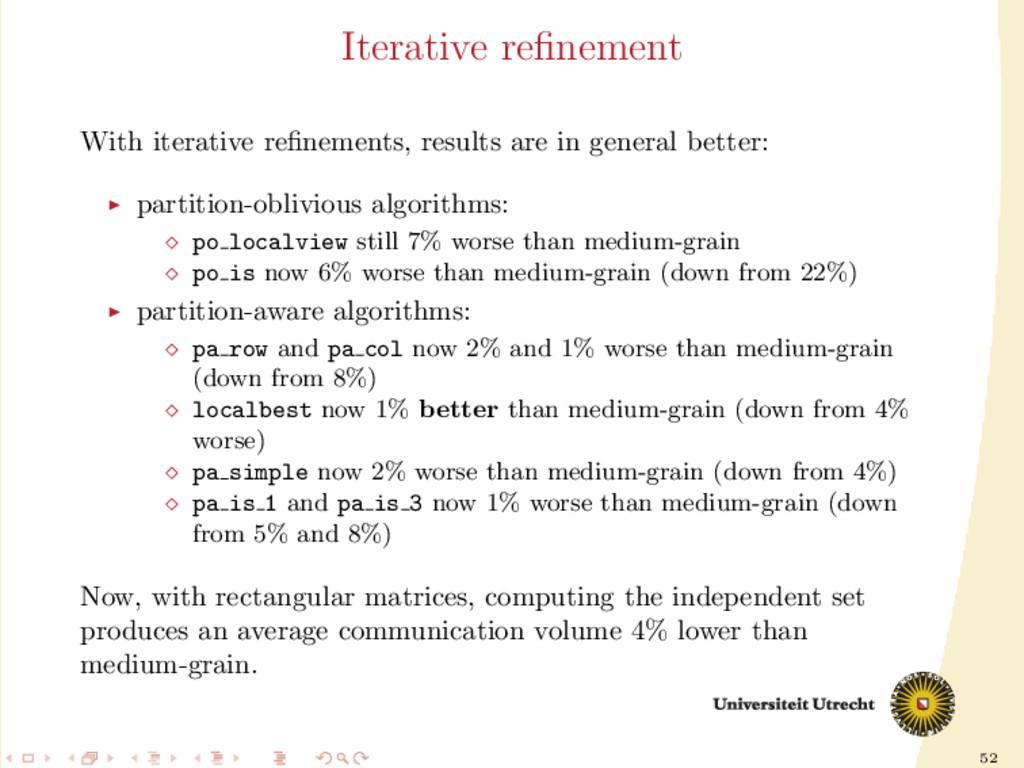 52 Iterative refinement With iterative refinement...