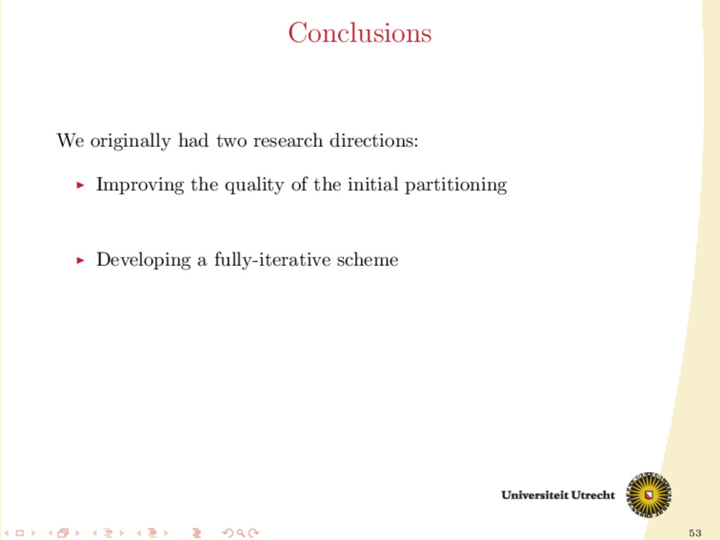 53 Conclusions We originally had two research d...