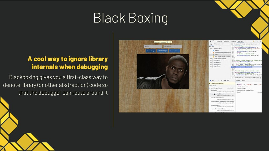 Blackboxing gives you a first-class way to deno...