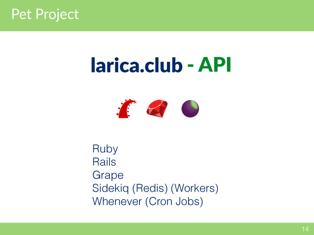 Pet Project 14 larica.club - API Ruby Rails Gra...