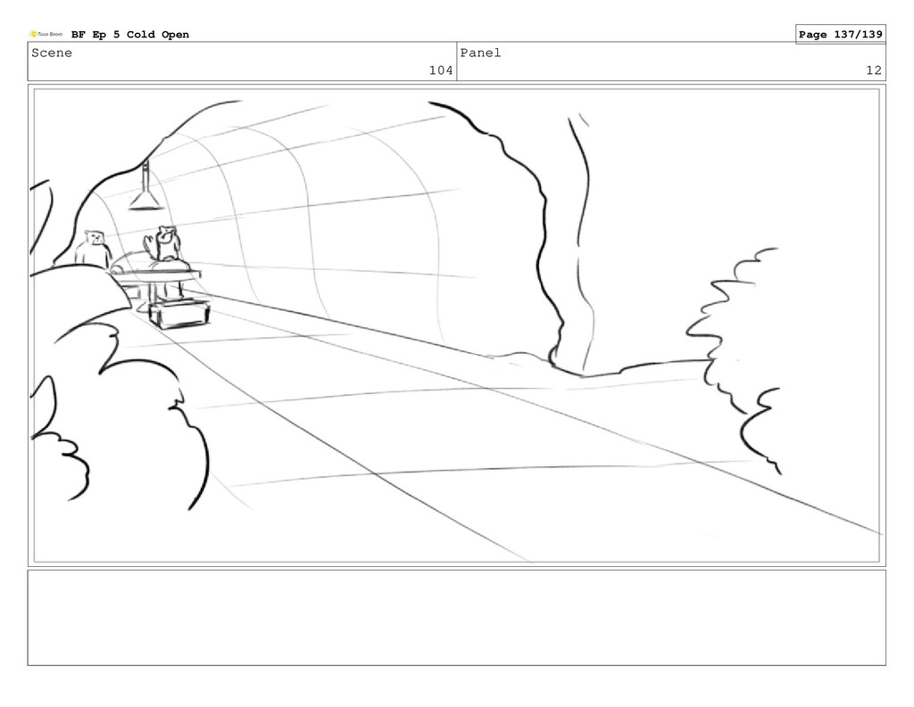 Scene 104 Panel 12 BF Ep 5 Cold Open Page 137/1...