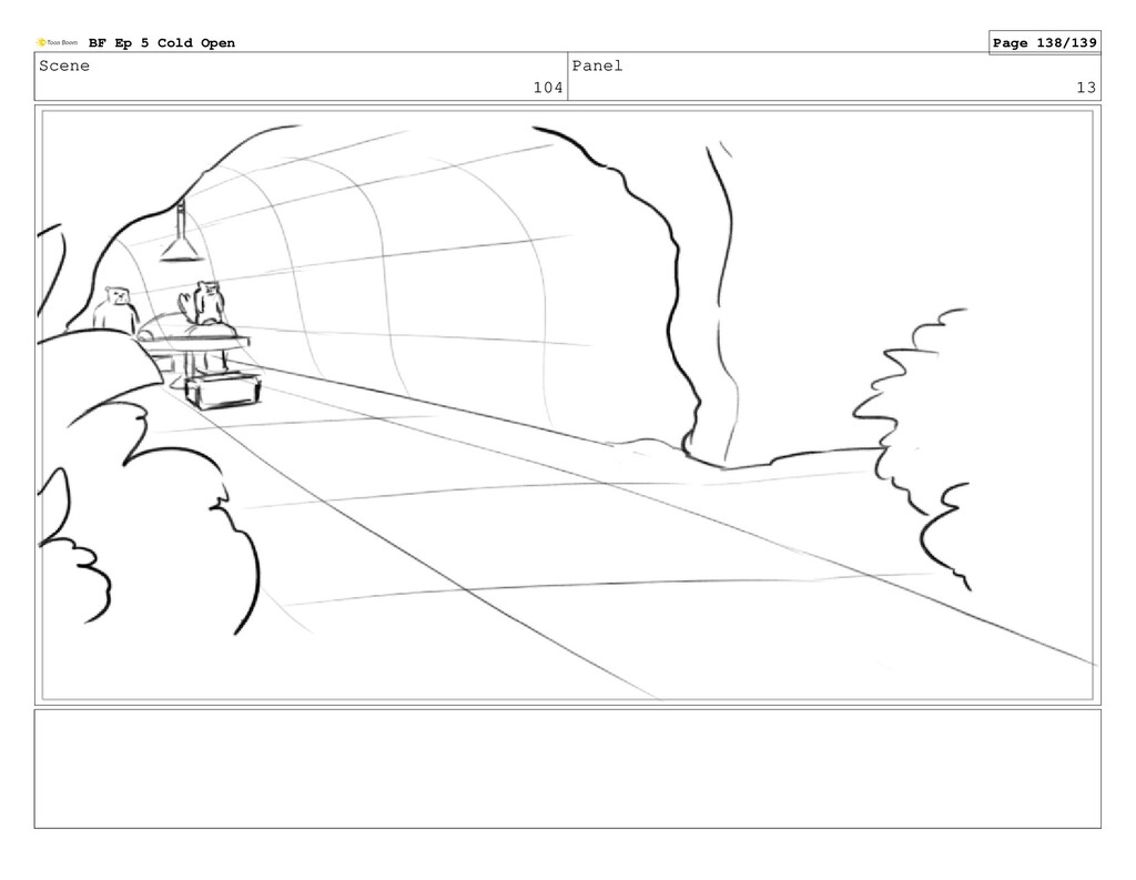 Scene 104 Panel 13 BF Ep 5 Cold Open Page 138/1...