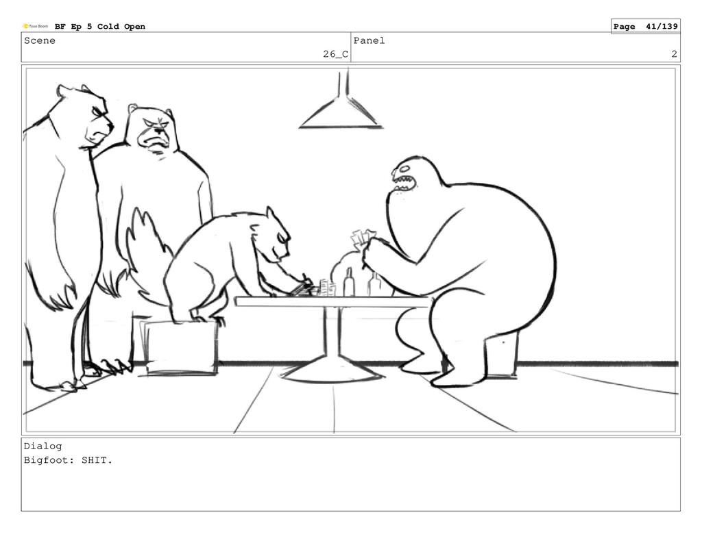 Scene 26_C Panel 2 Dialog Bigfoot: SHIT. BF Ep ...