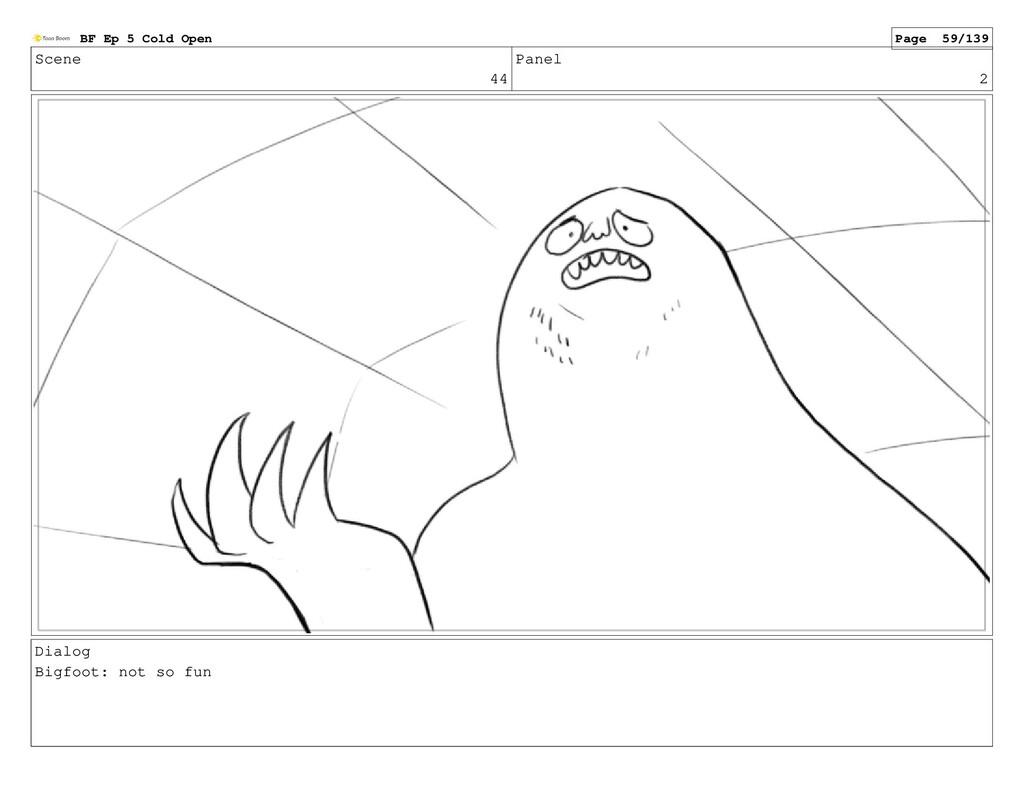 Scene 44 Panel 2 Dialog Bigfoot: not so fun BF ...