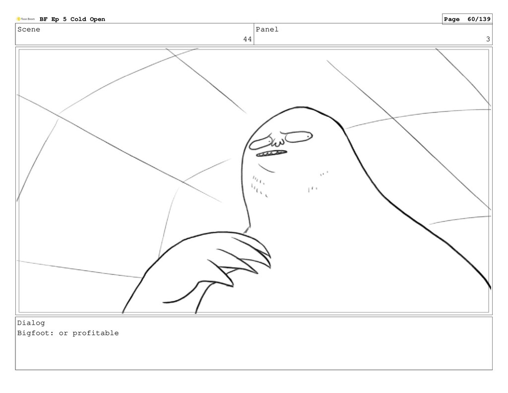 Scene 44 Panel 3 Dialog Bigfoot: or profitable ...