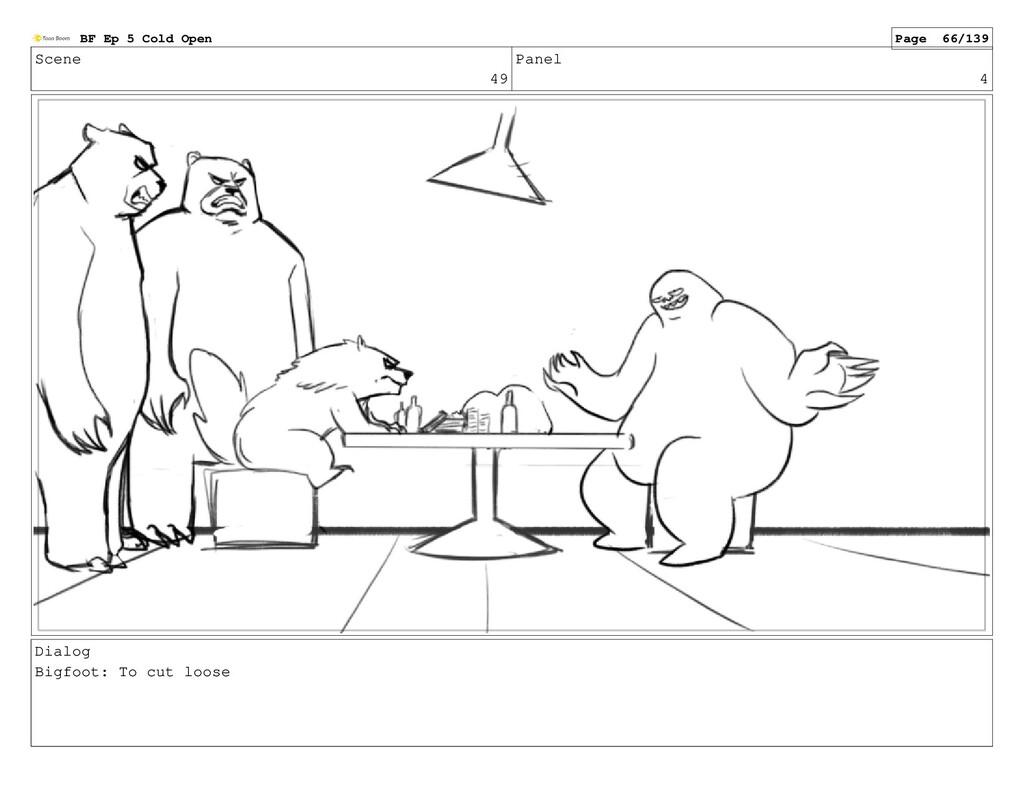 Scene 49 Panel 4 Dialog Bigfoot: To cut loose B...
