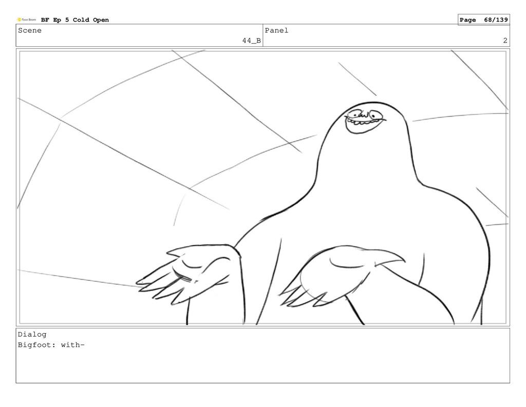Scene 44_B Panel 2 Dialog Bigfoot: with- BF Ep ...