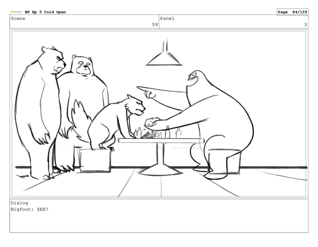 Scene 59 Panel 3 Dialog Bigfoot: SEE? BF Ep 5 C...