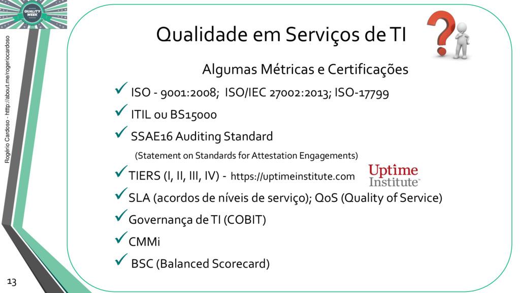 Qualidade em Serviços de TI Rogério Cardoso - h...