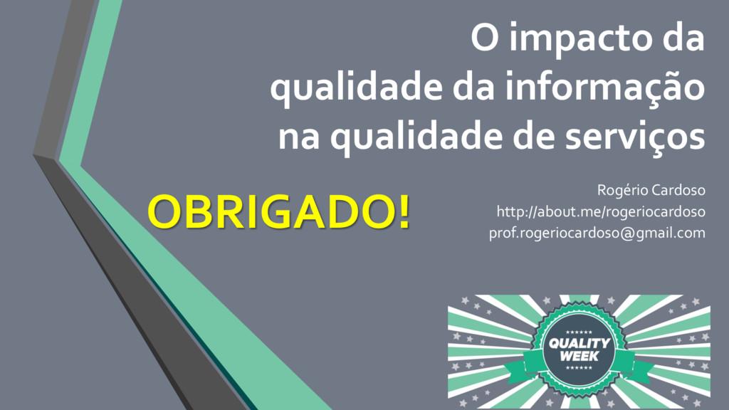 O impacto da qualidade da informação na qualida...