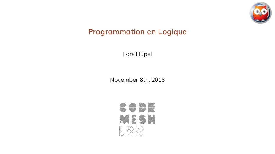 Programmation en Logique Lars Hupel November 8t...