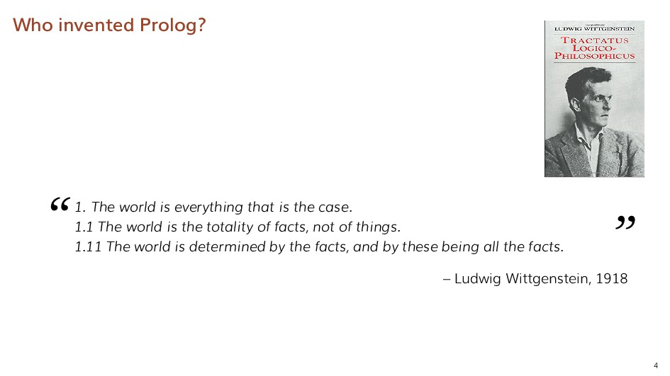"""Who invented Prolog? """" 1. The world is everythi..."""