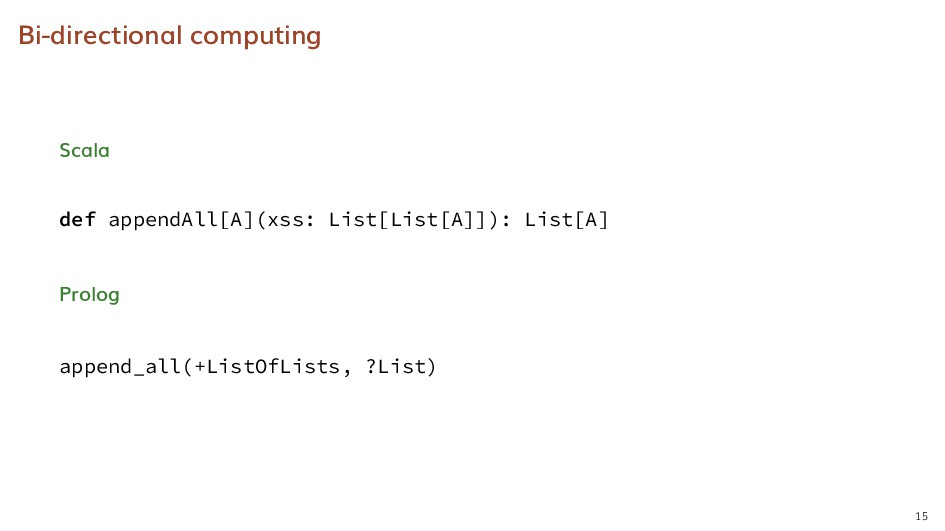 Bi-directional computing Scala def appendAll[A]...