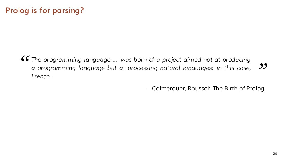 """Prolog is for parsing? """" The programming langua..."""
