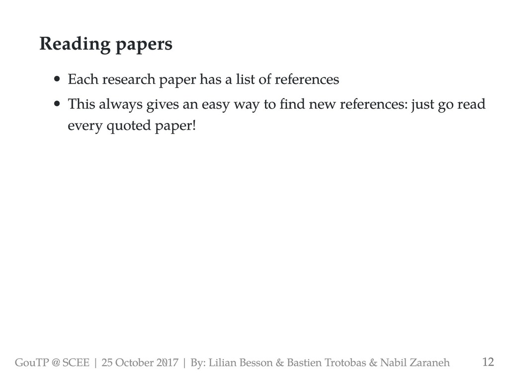 Reading papers Each research paper has a list o...
