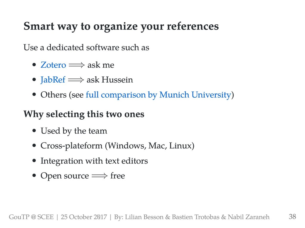 Smart way to organize your references Use a ded...
