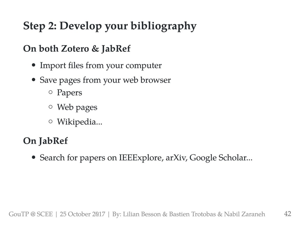 Step 2: Develop your bibliography On both Zoter...