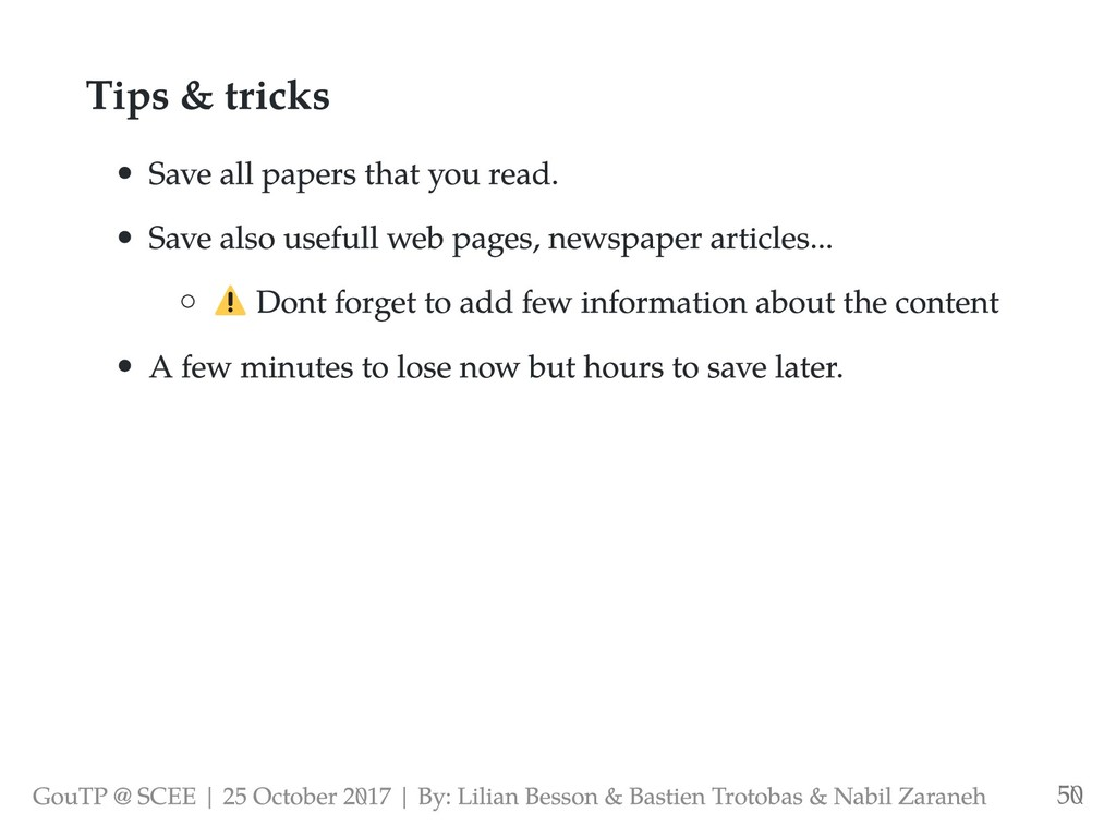 Tips & tricks Save all papers that you read. Sa...
