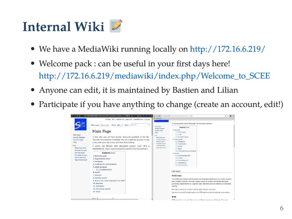 Internal Wiki We have a MediaWiki running local...