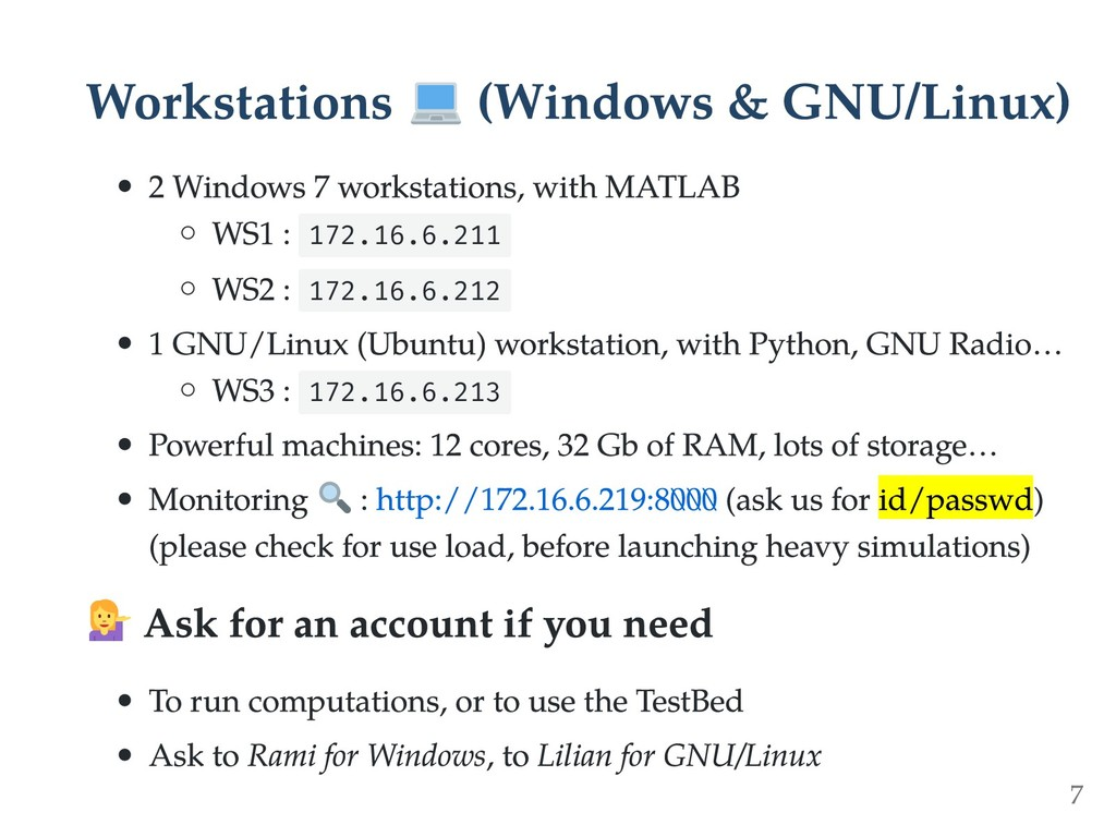 Workstations (Windows & GNU/Linux) 2 Windows 7 ...