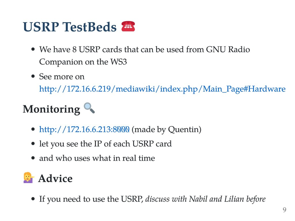 USRP TestBeds We have 8 USRP cards that can be ...