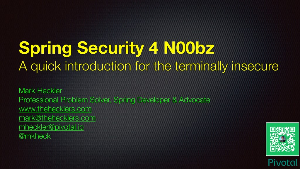 Spring Security 4 N00bz A quick introduction fo...