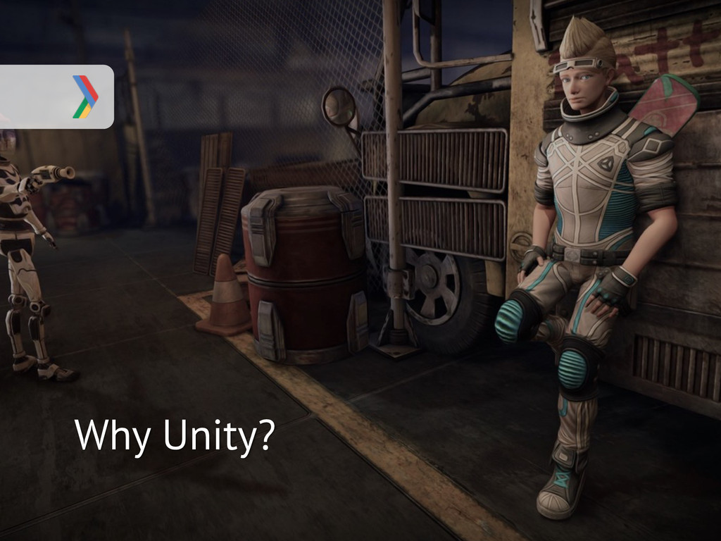 Why Unity?
