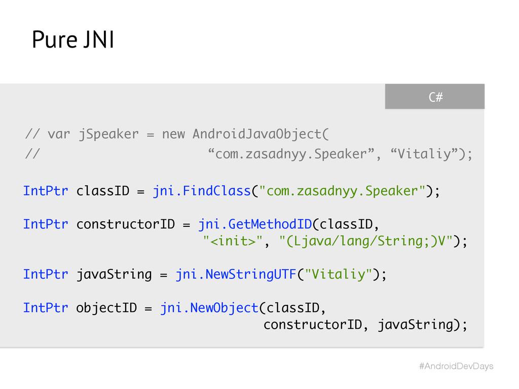 #AndroidDevDays C# // var jSpeaker = new Androi...