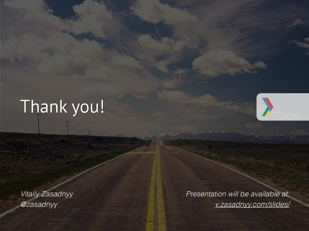 #AndroidDevDays Thank you! Presentation will be...