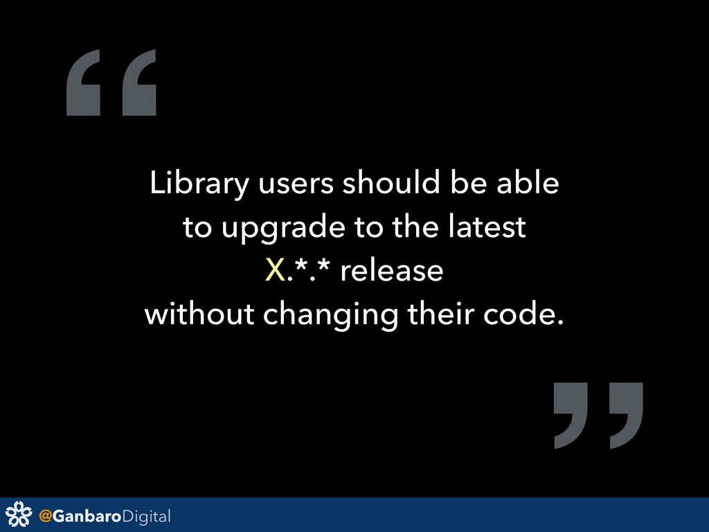 """@GanbaroDigital """"Library users should be able t..."""