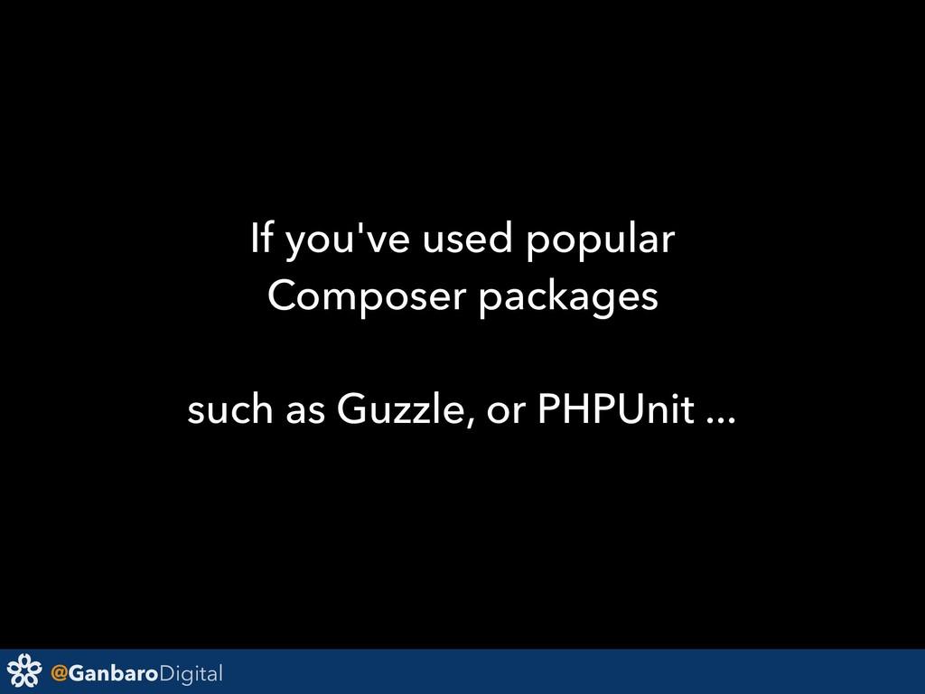 @GanbaroDigital If you've used popular Composer...