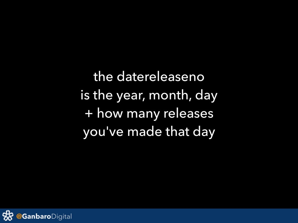 @GanbaroDigital the datereleaseno is the year, ...