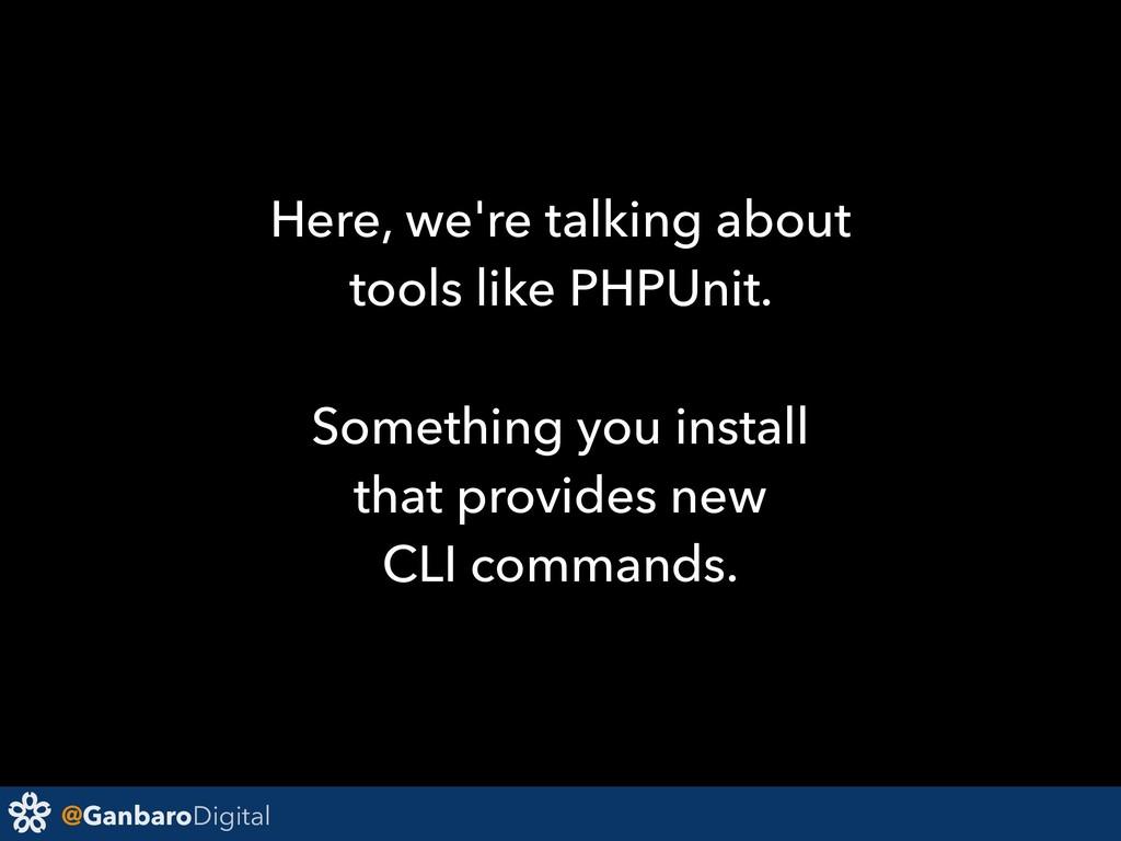 @GanbaroDigital Here, we're talking about tools...