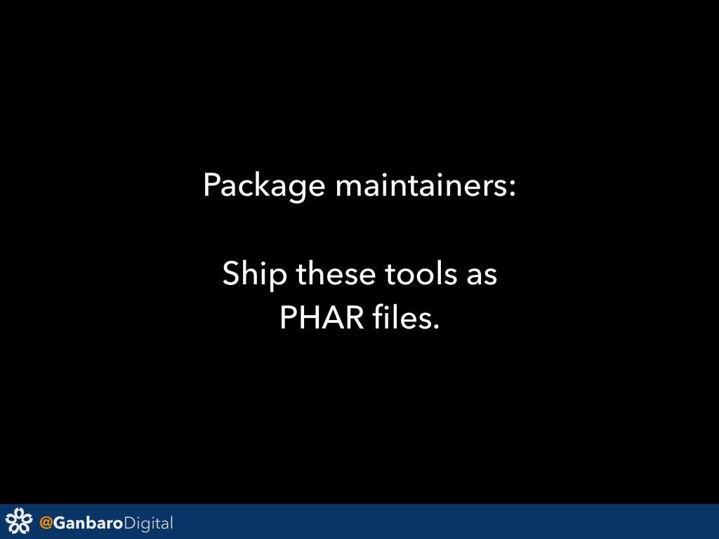 @GanbaroDigital Package maintainers: Ship these...