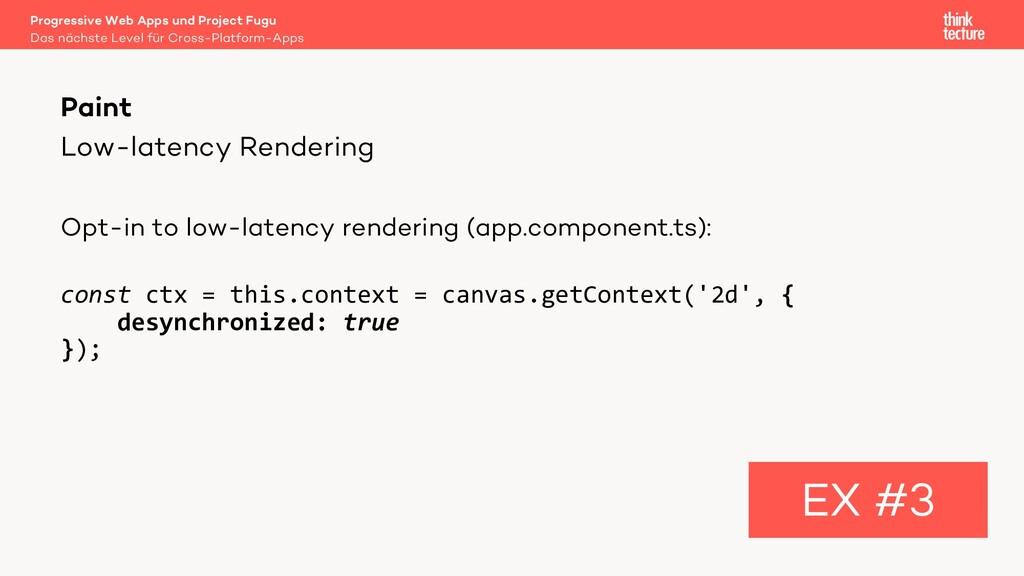 Low-latency Rendering Opt-in to low-latency ren...