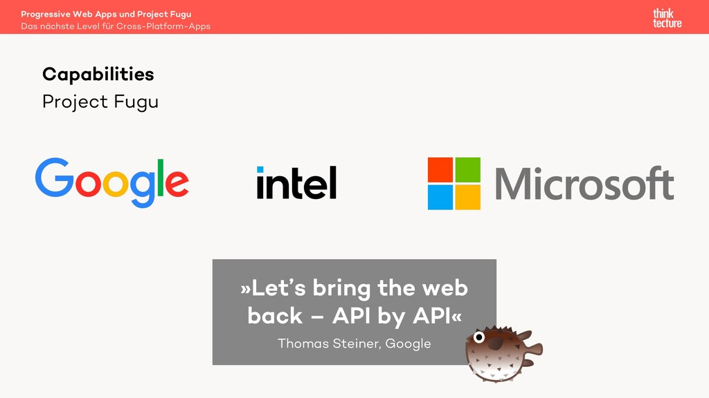 Project Fugu Capabilities »Let's bring the web ...