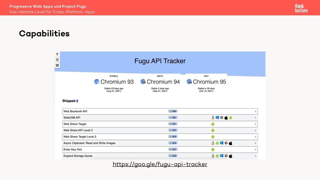 Capabilities https://goo.gle/fugu-api-tracker D...