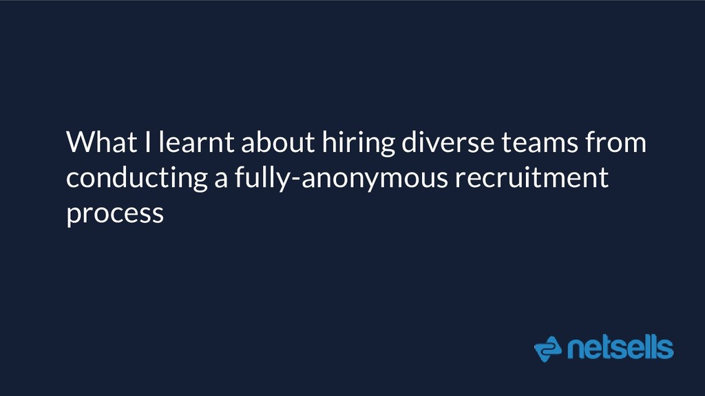 What I learnt about hiring diverse teams from c...