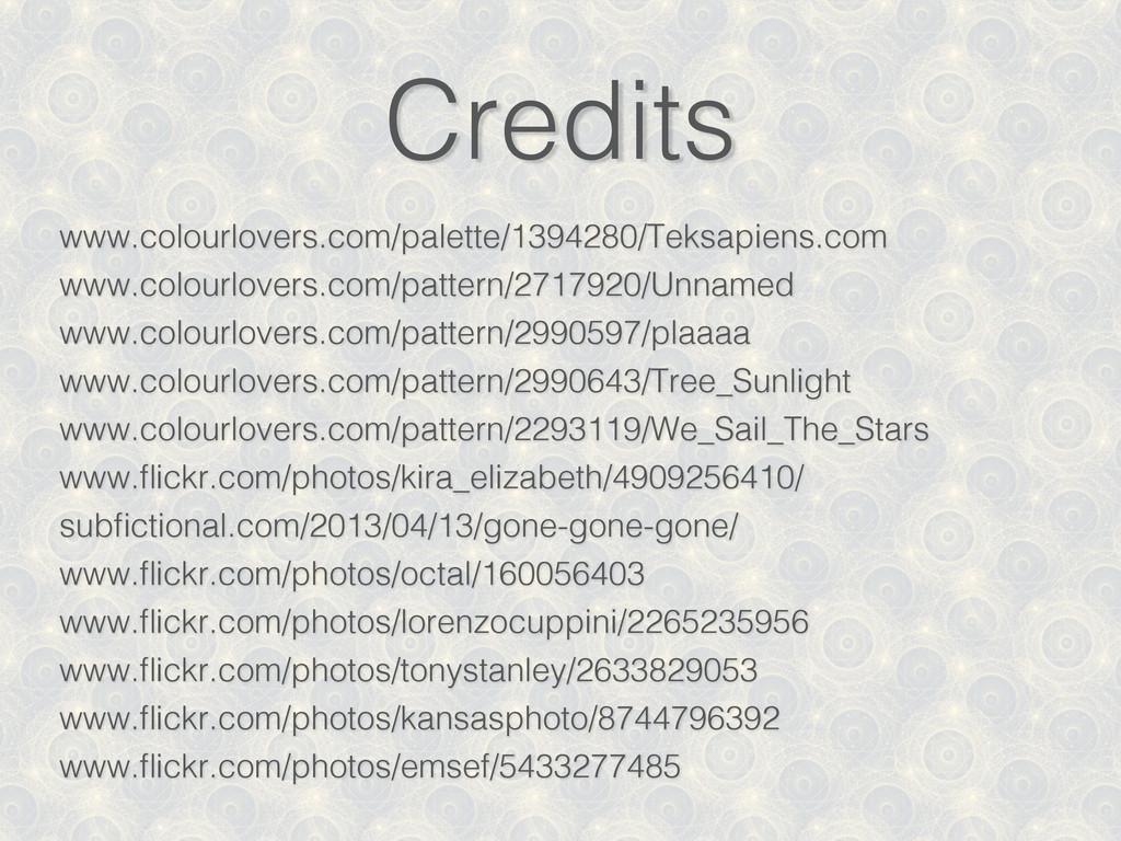 Credits www.colourlovers.com/palette/1394280/Te...