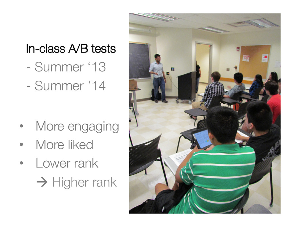 "In-class A/B tests"" - Summer '13"" - Summer '14..."