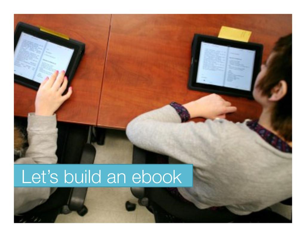 Let's build an ebook