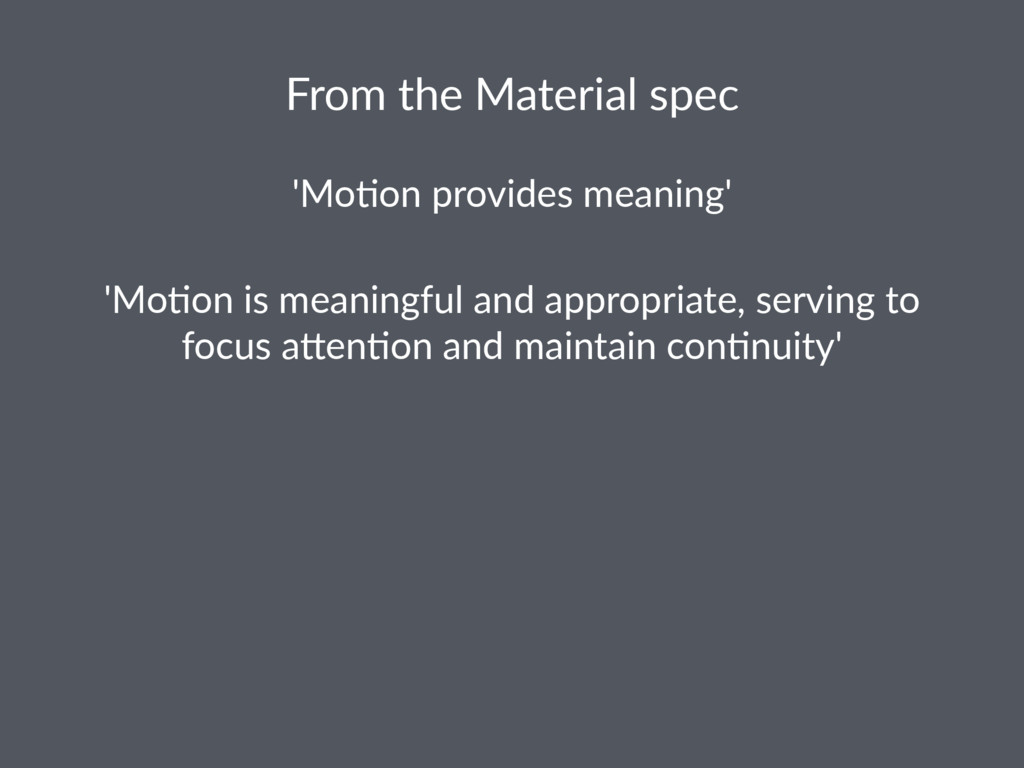 From the Material spec 'Mo$on provides meaning'...