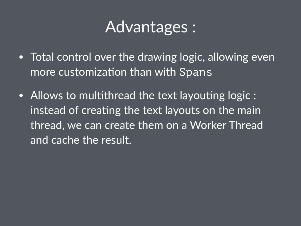Advantages : • Total control over the drawing l...