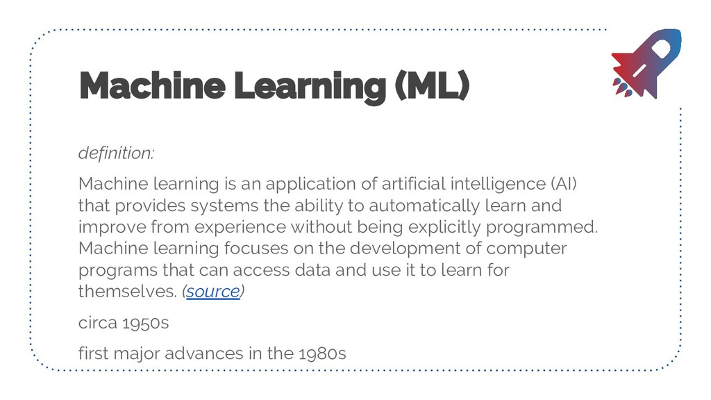 definition: Machine learning is an application ...