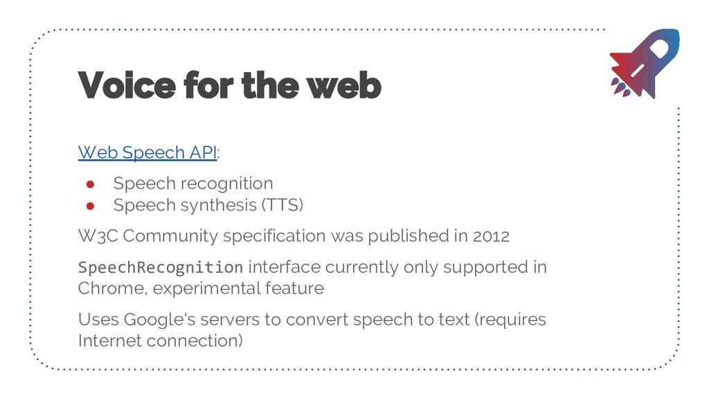 Web Speech API: ● Speech recognition ● Speech s...