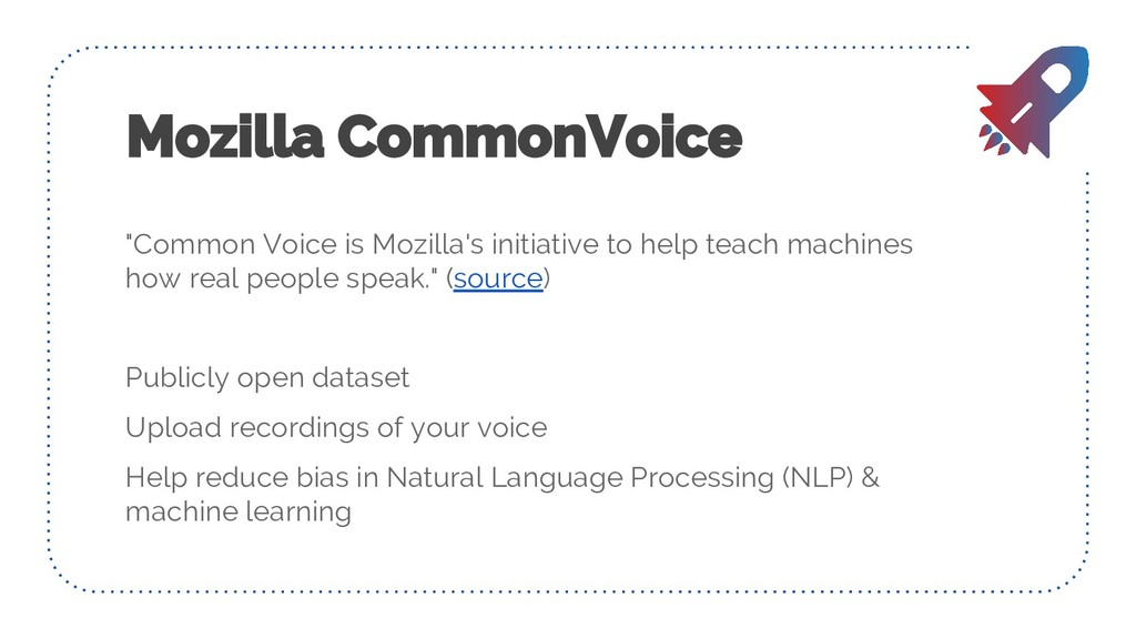 """Common Voice is Mozilla's initiative to help t..."