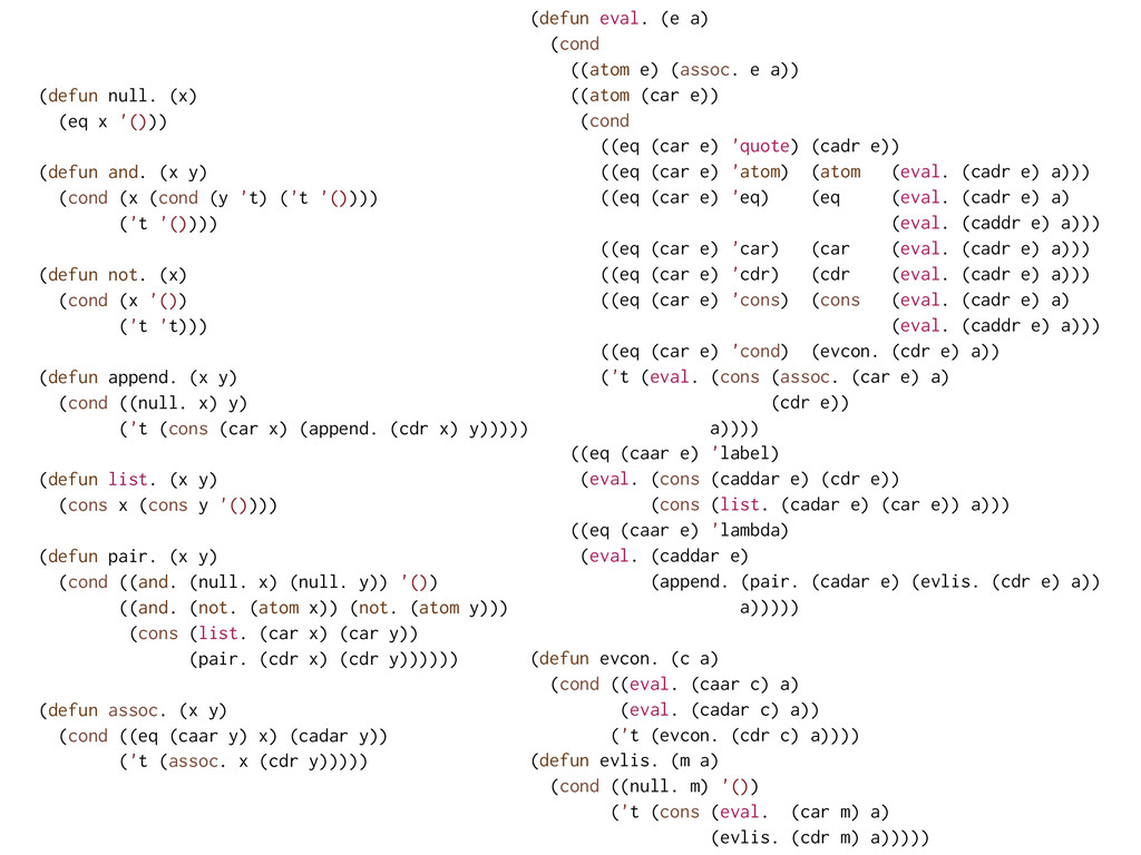 (defun null. (x) (eq x '())) ! (defun and. (x y...