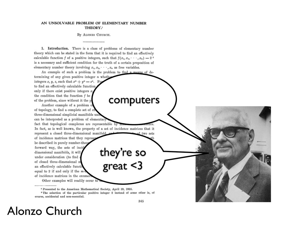 computers they're so great <3 Alonzo Church