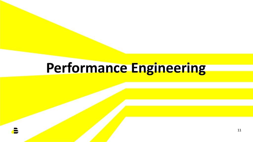 Performance Engineering 11