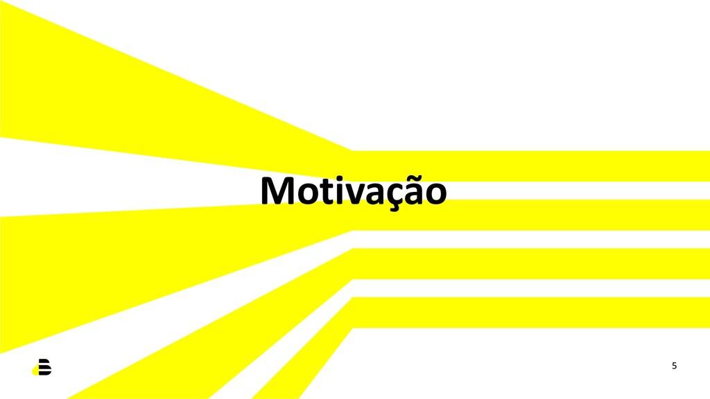 Motivação 5